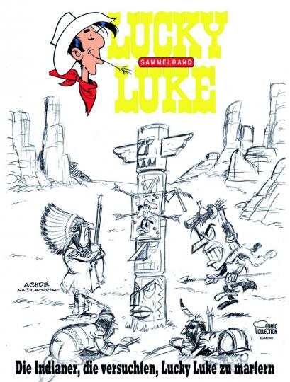 Die Indianer, die versuchten, Lucky Luke zu martern. Lucky Luke: Themenband II.
