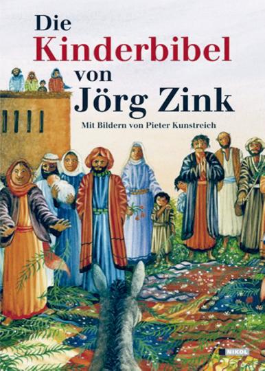 Die Kinderbibel - Mit Bildern von Pieter Kunstreich