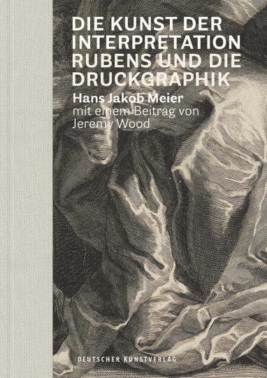 Die Kunst der Interpretation. Rubens und die Druckgraphik.