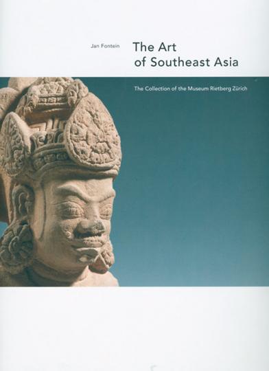 Die Kunst Südost-Asiens.