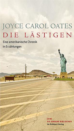 Die Lästigen. Eine amerikanische Chronik in Erzählungen.