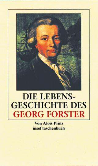 Die Lebensgeschichte des Georg Forster