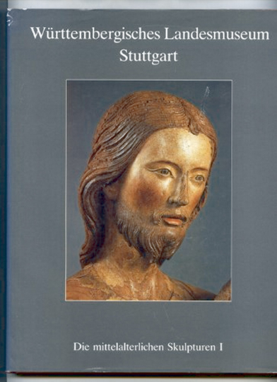 Die mittelalterlichen Skulpturen - Stein- und Holzskulpturen 800-1400