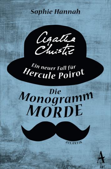 Die Monogramm-Morde. Ein neuer Fall für Agatha Christies Hercule Poirot.