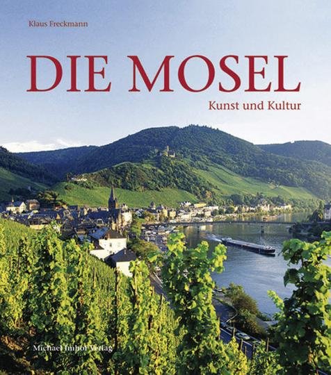 Die Mosel. Kunst und Kultur.