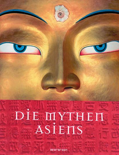 Die Mythen Asiens.