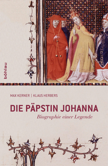 Die Päpstin Johanna. Biographie einer Legende.