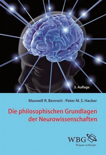 Die philosophischen Grundlagen der Neurowissenschaften.