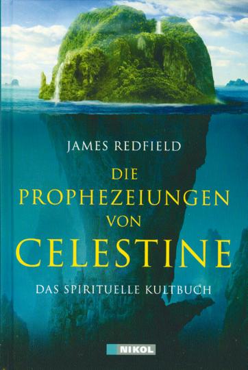 Die Prophezeiungen von Celestine - Das spirituelle Kultbuch
