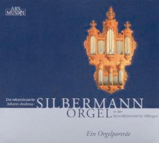 Die rekonstruierte Johann-Andreas-SILBERMANN ORGEL in der Benediktinerkirche Villingen CD