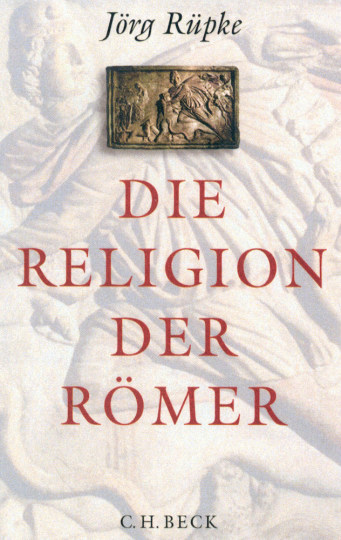 Die Religion der Römer - Eine Einführung