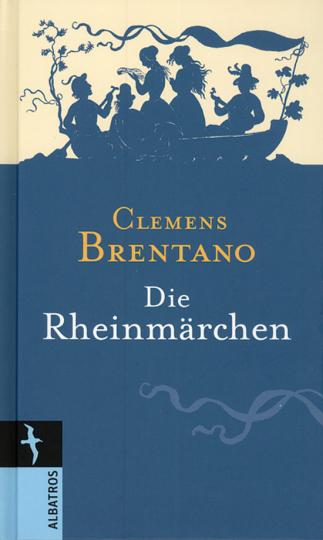 Die Rheinmärchen.