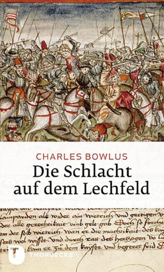 Die Schlacht auf dem Lechfeld.