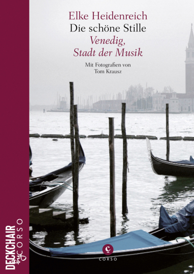 Die schöne Stille. Venedig, Stadt der Musik. Sonderausgabe.