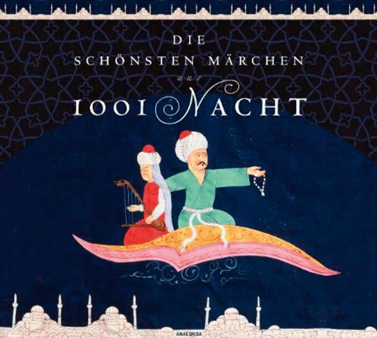 Die schönsten Märchen aus 1001 Nacht. 2 CDs.