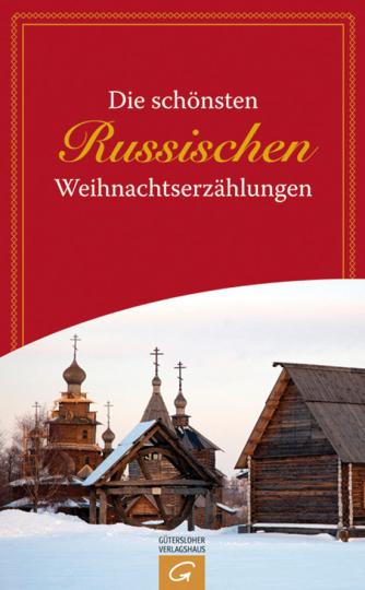 Die schönsten Russischen Weihnachtserzählungen.