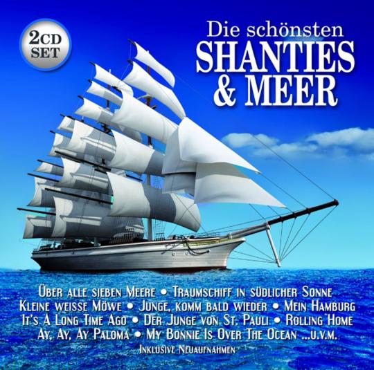 Die schönsten Shanties & Meer 2 CDs