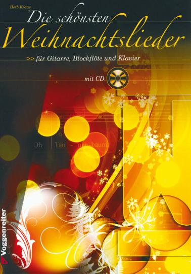 Die schönsten Weihnachtslieder für Gitarre, Blockflöte und Klavier Buch & CD