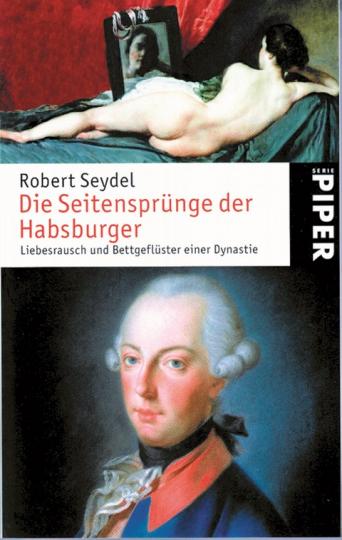 Die Seitensprünge der Habsburger