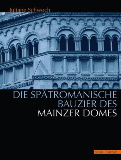 Die spätromanische Bauzier des Mainzer Domes.
