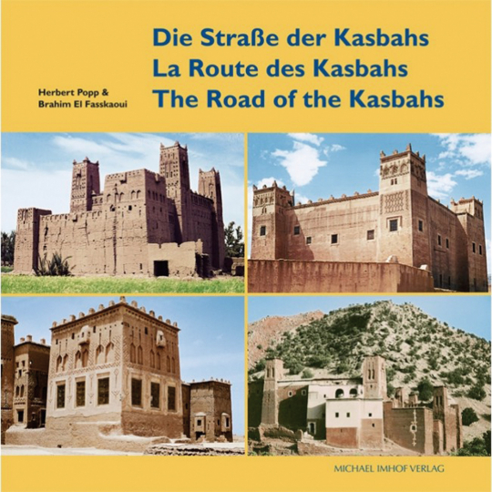 Die Straße der Kasbahs, La Route des Kasbahs, The Road of the Kasbahs.