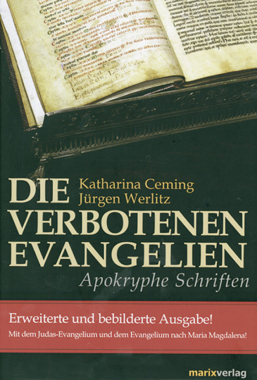 Die verbotenen Evangelien - Apokryphe Schriften.