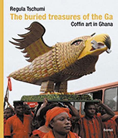 Die vergrabenen Schätze der Ga. Sarg-Kunst aus Ghana. Bern 2006.