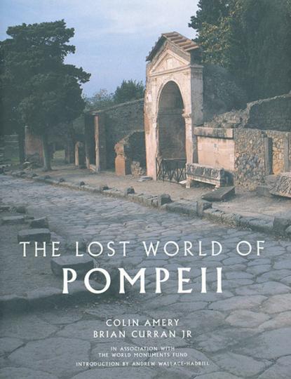Die verlorene Welt von Pompeji. The Lost World of Pompeji.
