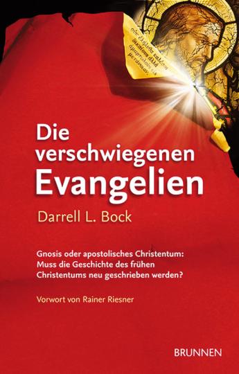 Die verschwiegenen Evangelien. Gnosis oder Apostolisches Christentum. Muss die Geschichte des frühen Christentums neu geschrieben werden?