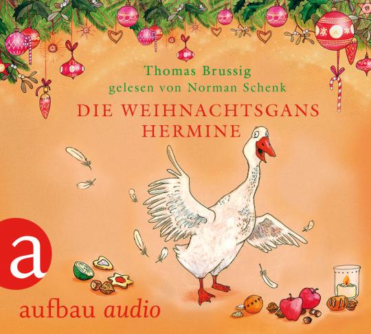 Die Weihnachtsgans Hermine und Der Wurm am Turm. CD.