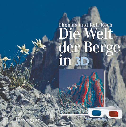 Die Welt der Berge in 3D - Mit 3D-Brille