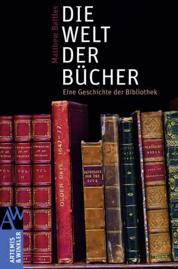Die Welt der Bücher. Eine Geschichte der Bibliothek.