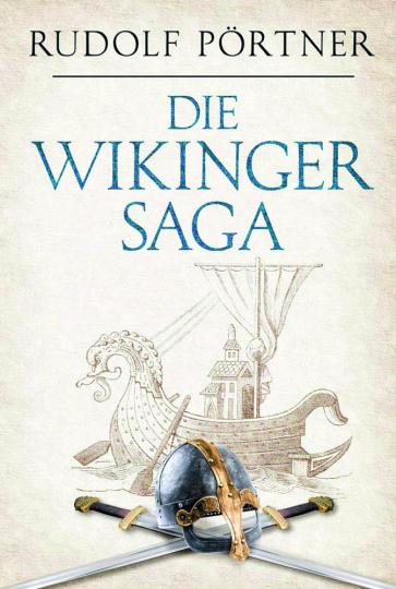 Die Wikinger-Saga.