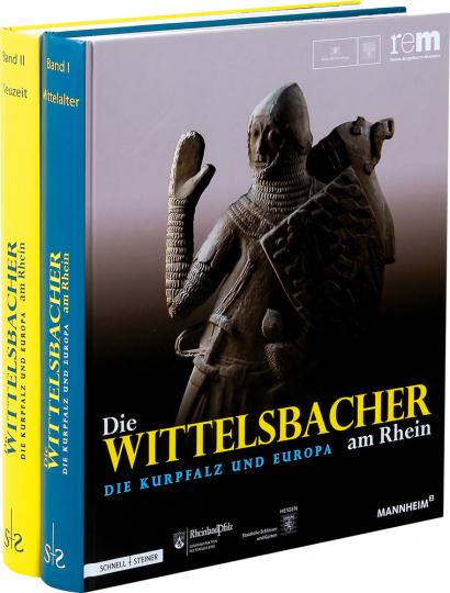 Die Wittelsbacher am Rhein. Die Kurpfalz und Europa. 2 Bände.