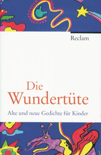 Die Wundertüte - Alte und neue Gedichte für Kinder