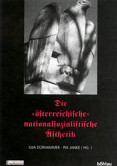 Die »österreichische« nationalsozialistische Ästhetik