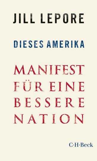 Dieses Amerika. Manifest für eine bessere Nation.
