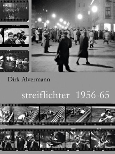 Dirk Alvermann. Streiflichter 1956-65.