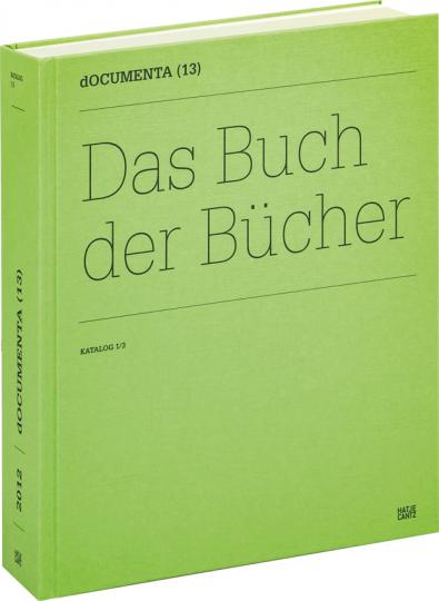 documenta (13) Das Buch der Bücher. Katalog 1/3.