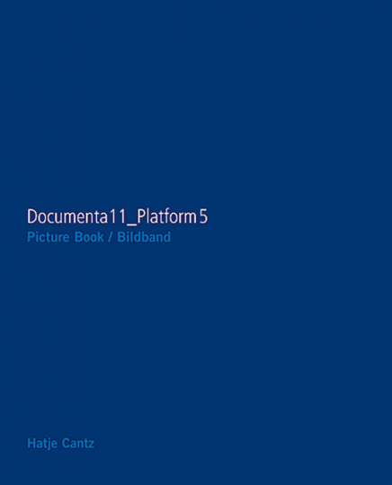 Documenta11_Plattform5