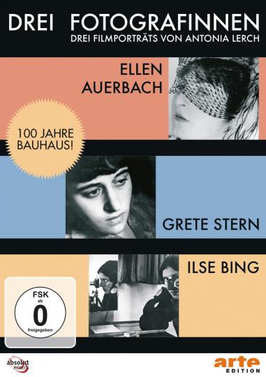 Drei Fotografinnen. Ilse Bing, Grete Stern, Ellen Auerbach. DVD.