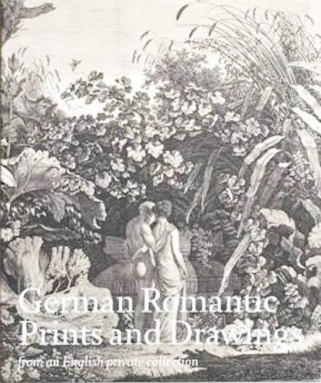 Druckgrafiken und Zeichnungen der Deutschen Romantik aus einer englischen Privatsammlung.