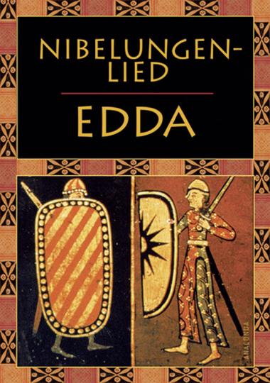 Edda. Nibelungenlied.