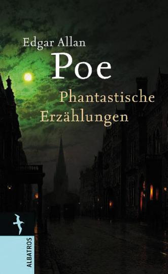 Edgar Allan Poe. Phantastische Erzählungen.