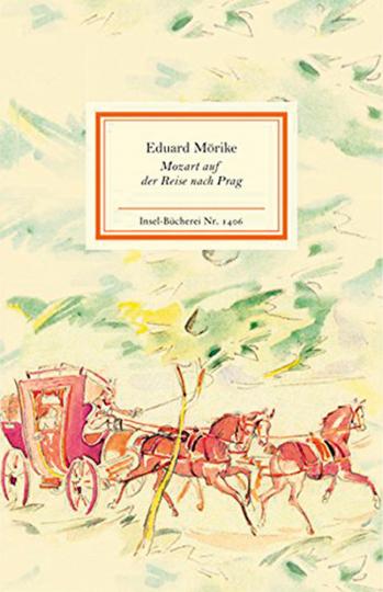 Eduard Mörike. Mozart auf der Reise nach Prag.