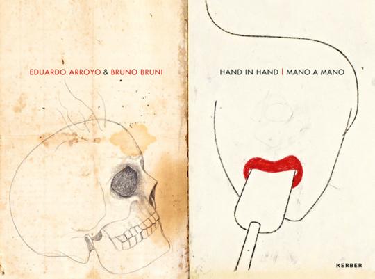 Eduardo Arroyo & Bruno Bruni - Hand in Hand.