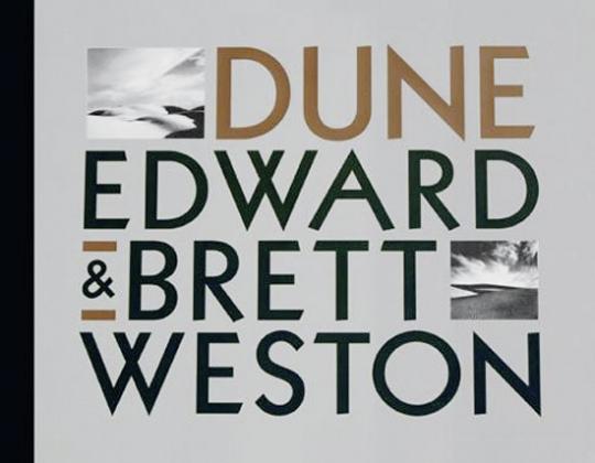 Edward & Brett Weston. Dune