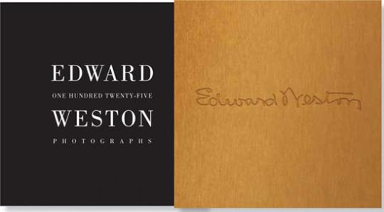 Edward Weston. One Hundred Twenty-Five Photographs.