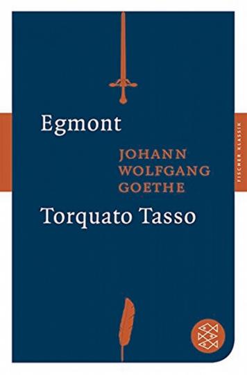 Egmont/ Torquato Tasso