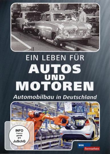 Ein Leben für Autos und Motoren - Automobilbau in Deutschland DVD